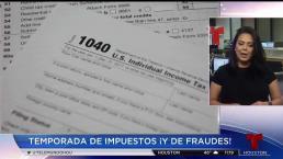 Llega la temporada de impuestos y de los intentos de fraude