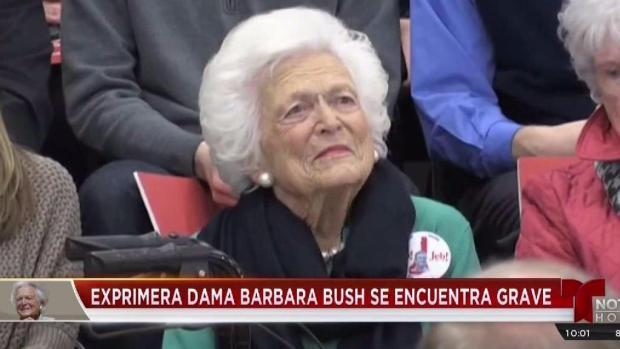 [TLMD - Houston] Exprimera dama Barbara Bush se encuentra grave de salud